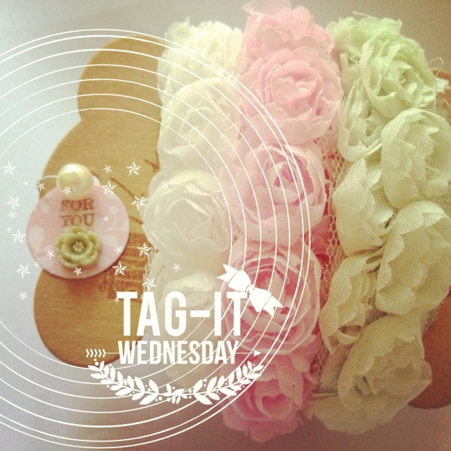 Tag-It Wednesday - For you Tag